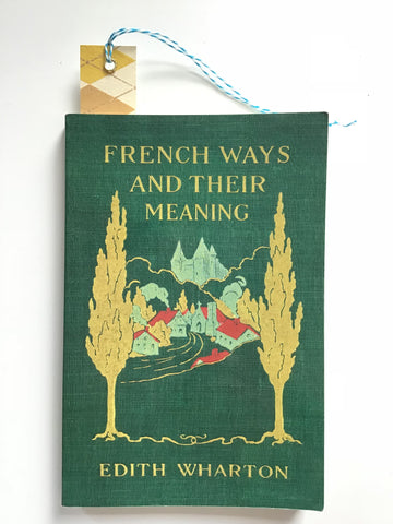 Edith wharton french ways and their meaning
