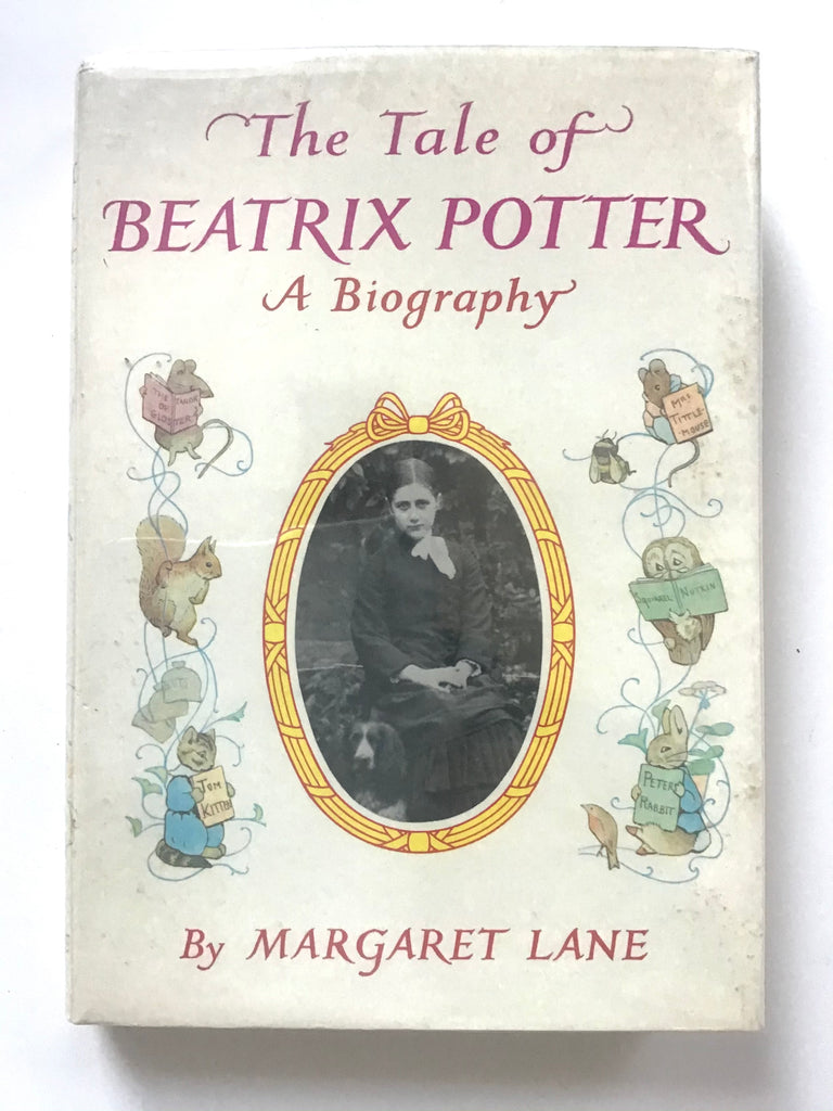 The Tale of Beatrix Potter : A Biography by Margaret Lane