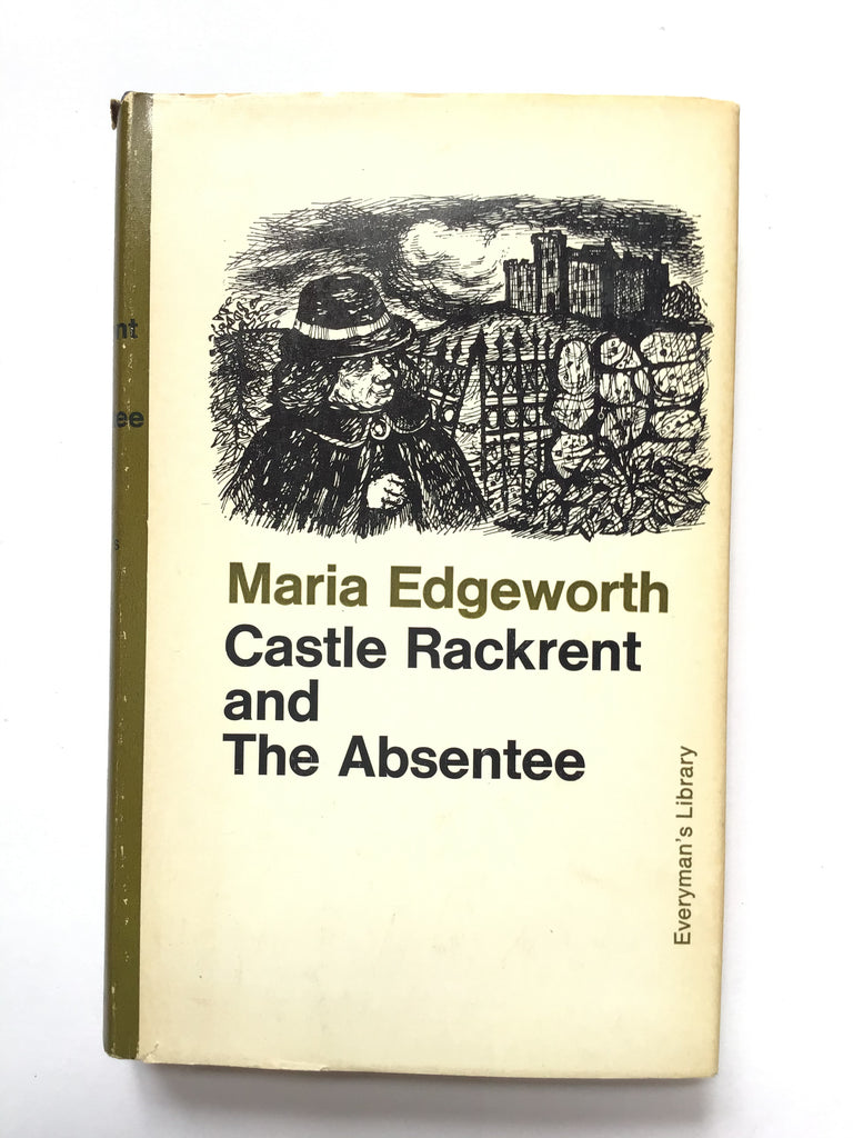 Castle Rackrent and The Absentee by Maria Edgeworth