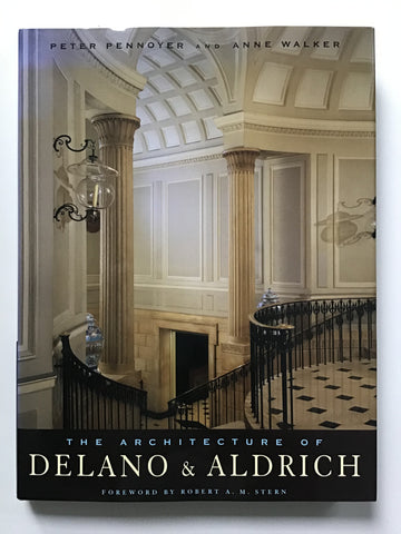 The Architecture of Delano and Aldrich