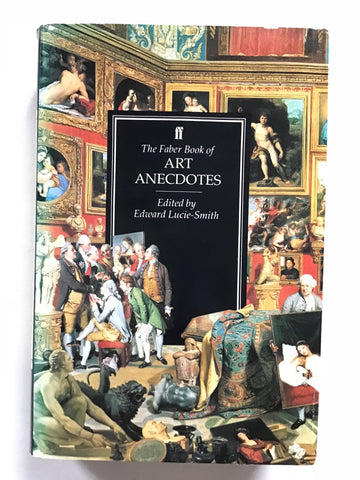 The Faber Book of Art Anecdotes