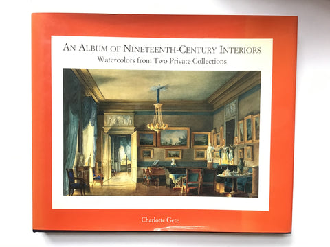 An Album of Nineteenth-Century Interiors