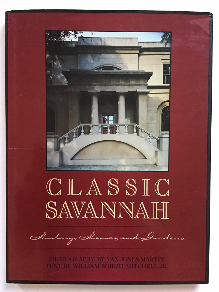 [The South] Classic Savannah History, Homes and Gardens