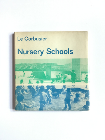 Nursery Schools by Le Corbusier