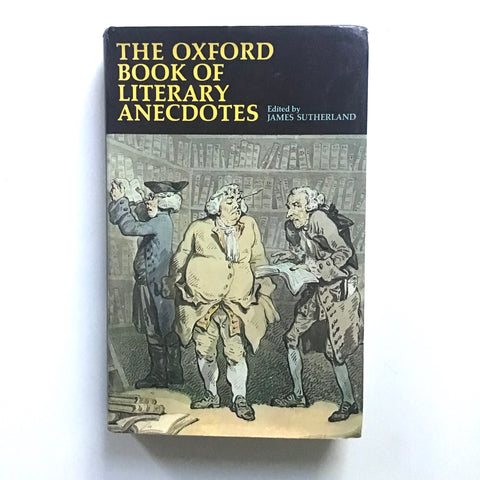 The Oxford Book of Literary Anecdotes