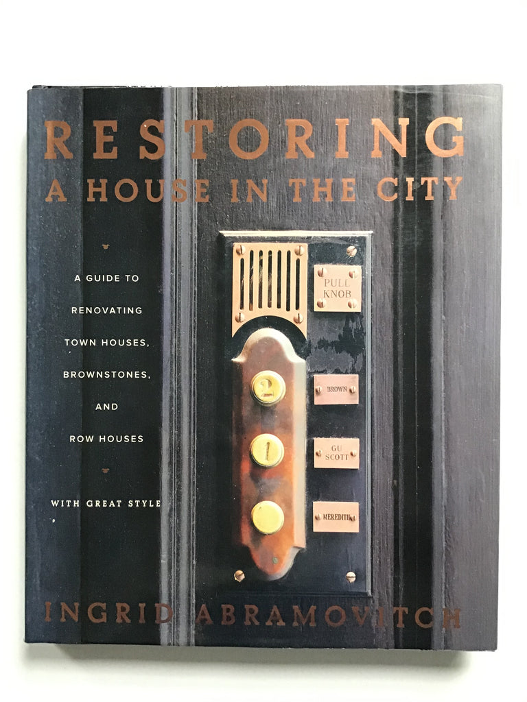 Restoring a House in the City