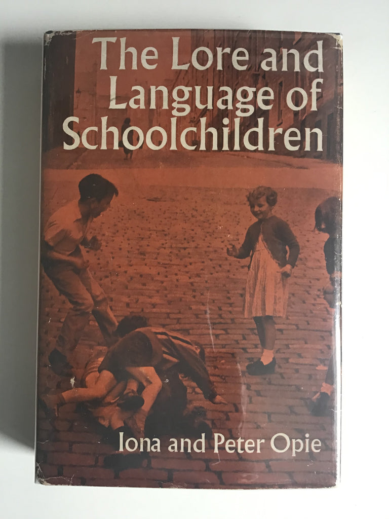 The Lore and Language of School Children