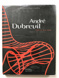 Andre Dubreuil Poet of Iron