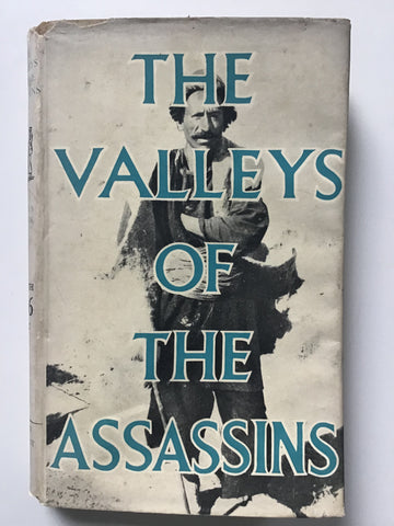 The Valleys of the Assassins by Freya Stark