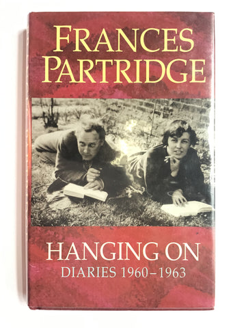 Frances Partridge -- Hanging On -- Diaries 1960-1963