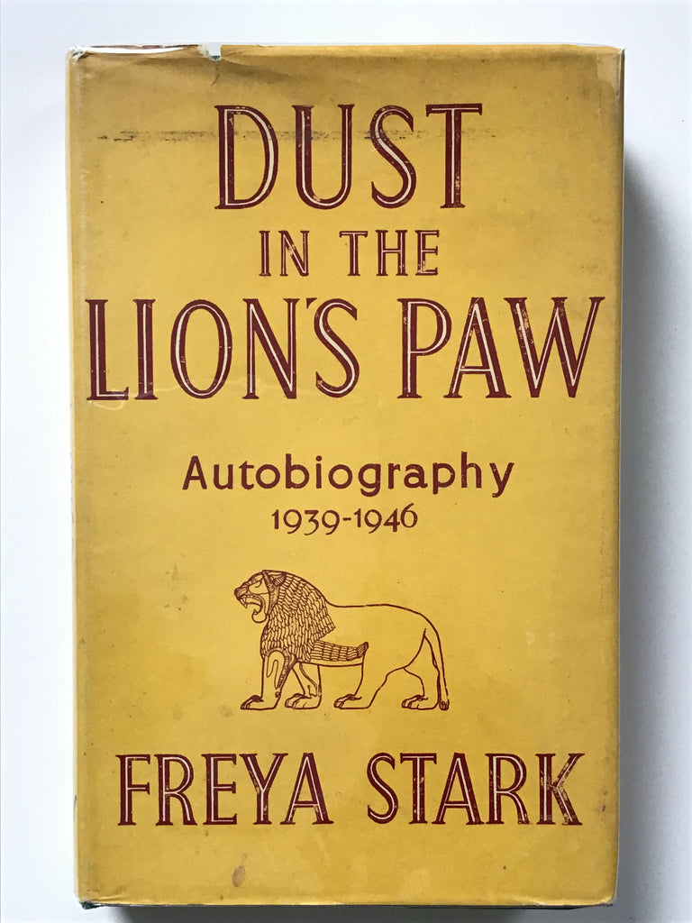 Dust in the Lion's Paw by Freya Stark