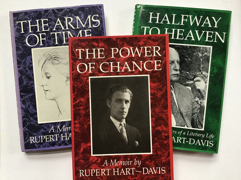 Memoirs by Rupert Hart-Davis : The Arms of Time / The Power of Chance / Halfway to Heaven