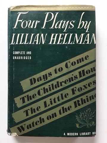 Four Plays by Lillian Hellman