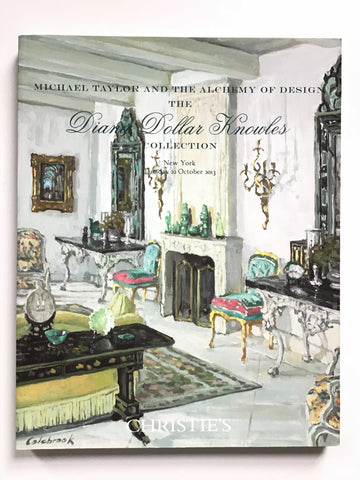 Michael Taylor & the Alchemy of Design : The Diana Dollar Knowles Collection