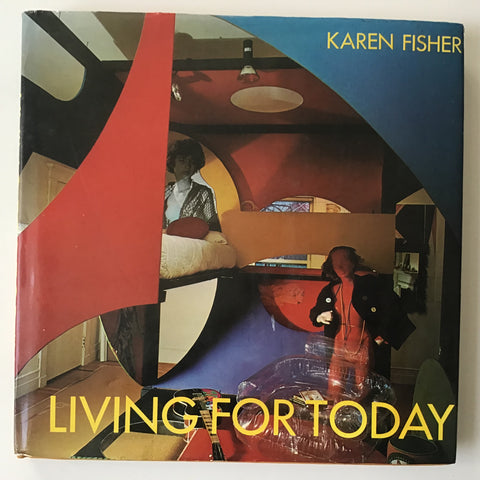 Living For Today  by Karen Fisher Joe Colombo