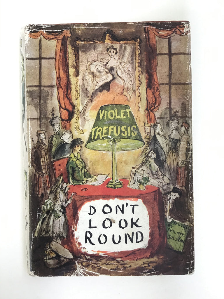 Don't Look Round by Violet Trefusis