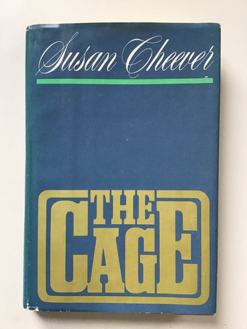 The Cage by Susan Cheever