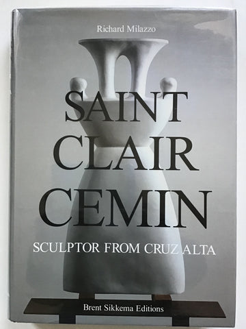 Saint Clair Cemin : Sculptor From Cruz Alta