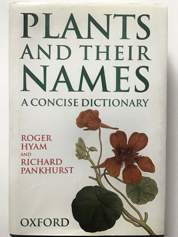 Plants and their Names : A Concise Dictionary