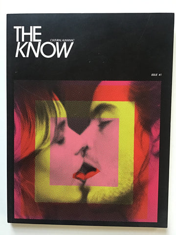 The Know-- Cultural Almanac Issue #1