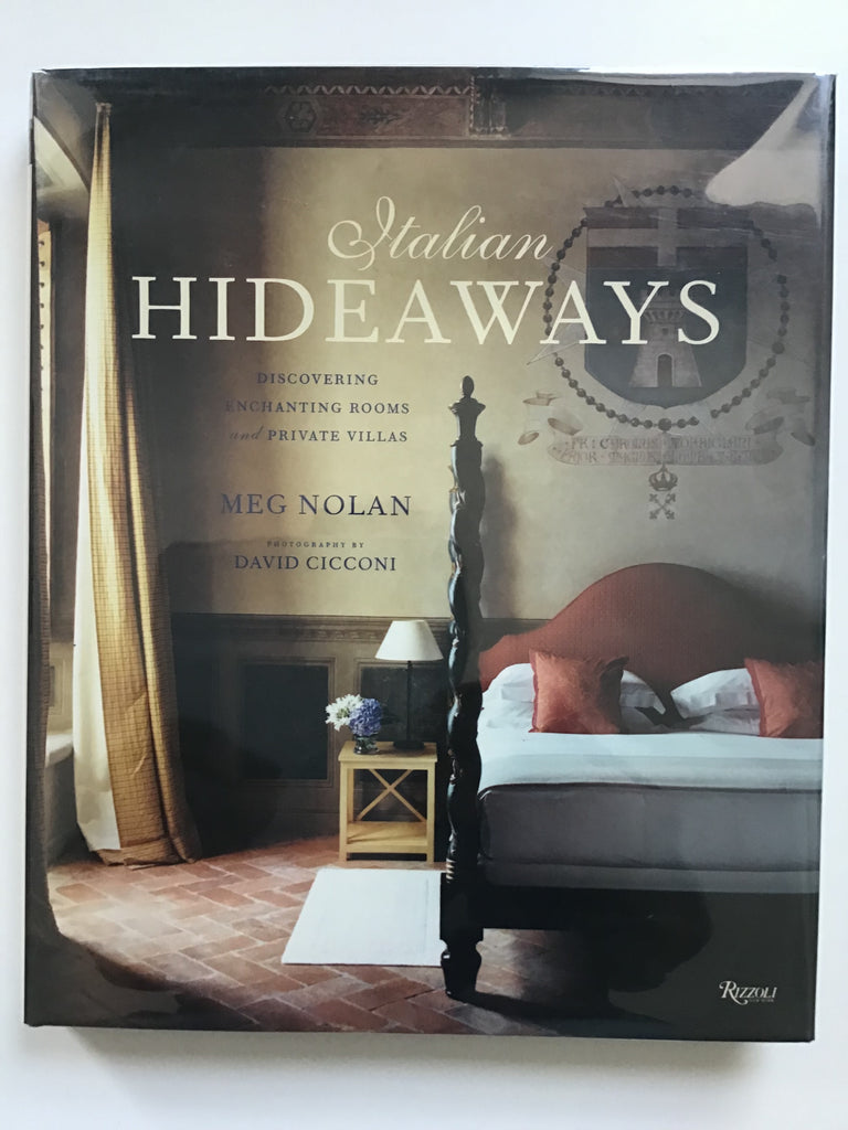 Italian Hideaways Discovering Enchanting Rooms and Private Villas