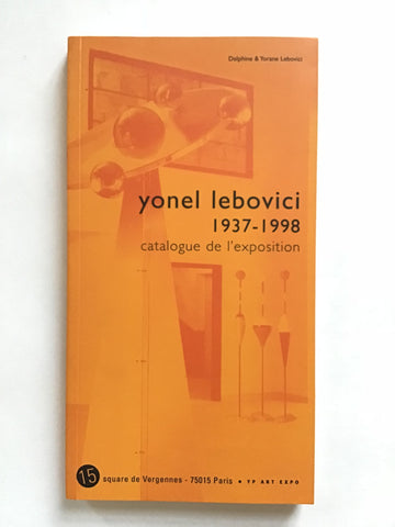 Yonel Lebovici 1937-1998 Catalogue de l'exposition