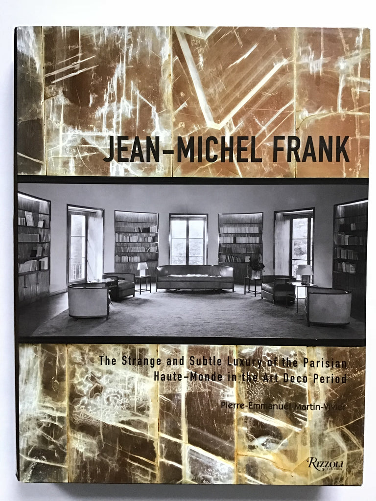 Jean-Michel Frank  The Strange and Subtle Luxury of the Parisian Haute-Monde in the Art-Deco Period