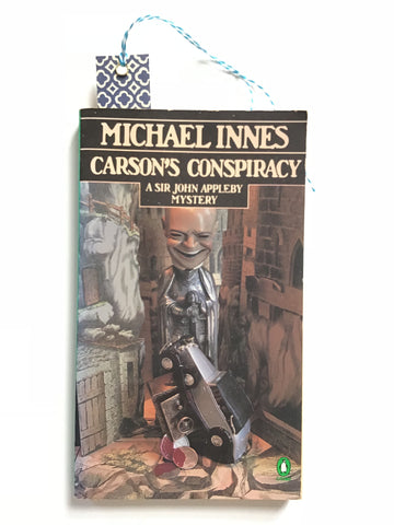 Carson's Conspiracy by Michael Innes