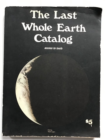 The Last Whole Earth Catalogue