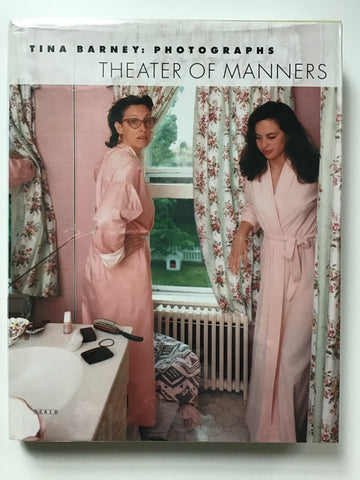 Tina Barney Photographs Theater of Manners