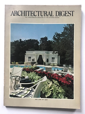 Architectural Digest May -- June 1971