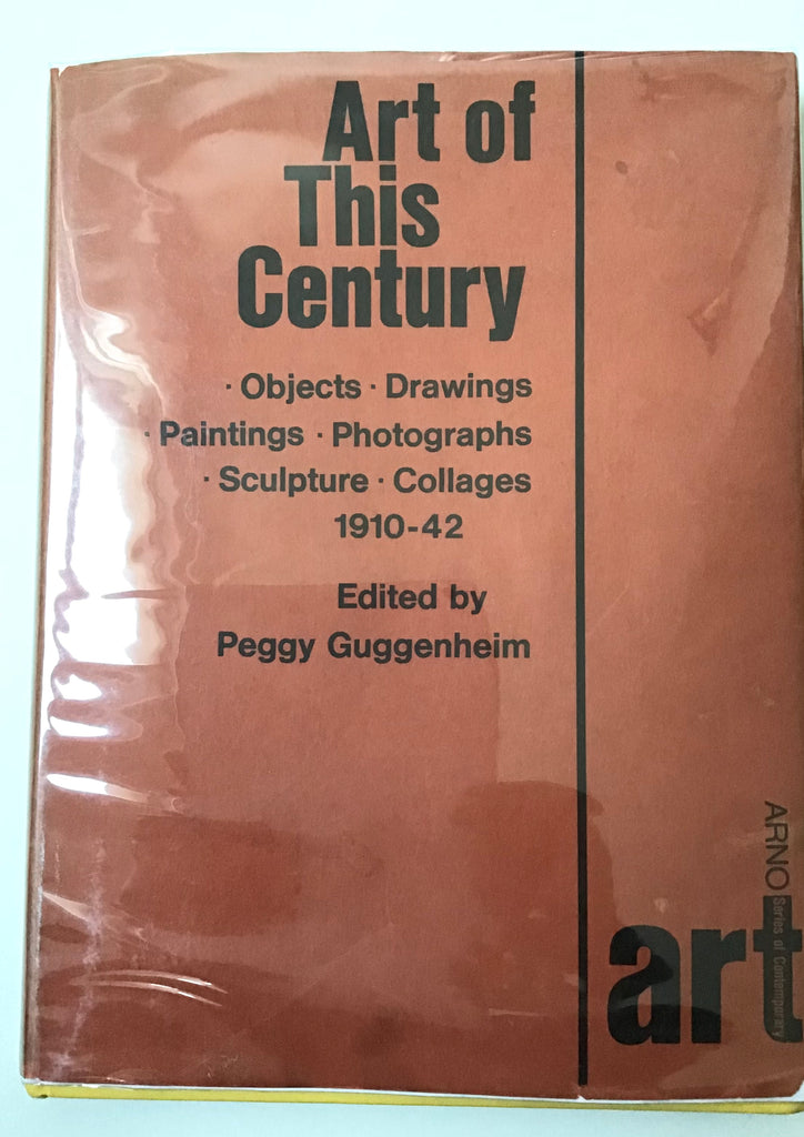 Art of This Century edited by Peggy Guggenheim