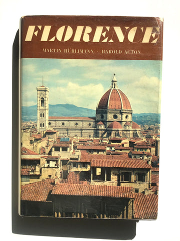 Florence by Martin Hurlimann and Harold Acton [inscribed by Acton]