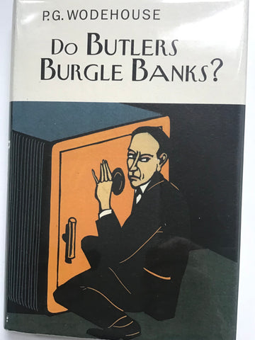 Do Butler's Burgle Banks? by P. G. Wodehouse