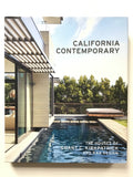 California Contemporary : The Houses of Grant C. Kirkpatrick and KAA Design