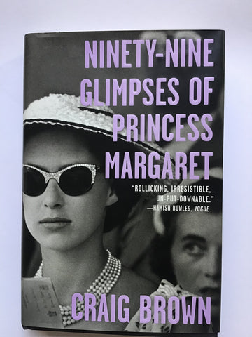 Ninety-Nine Glimpses of Princess Margaret
