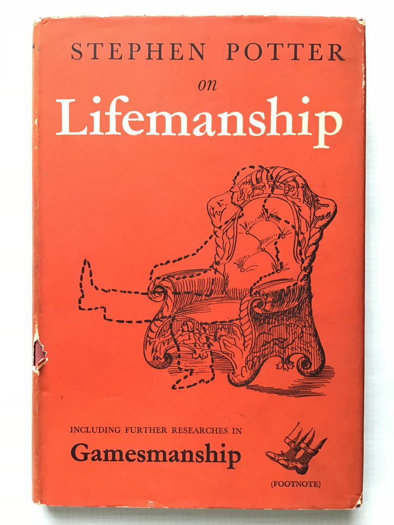 Lifemanship By Stephen Potter