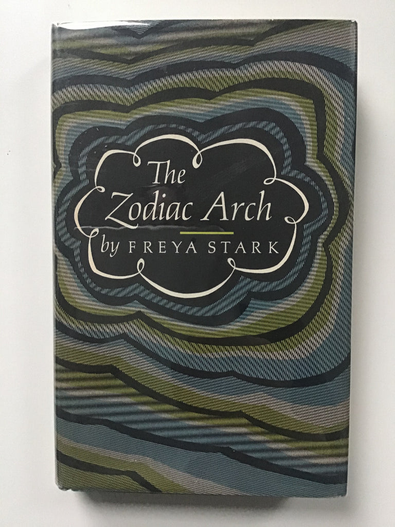 The Zodiac Arch by Freya Stark