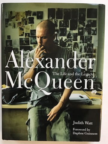 Alexander McQueen : The Life and Legacy