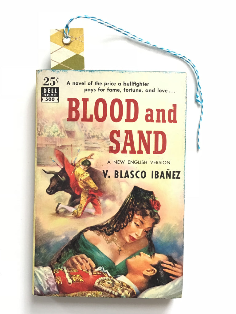 Blood and Sand by V. Blasco Inanez