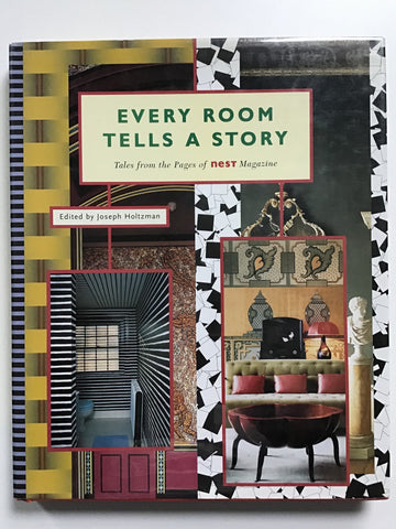 Every Room Tells a Story Tales From the Pages of Nest Magazine