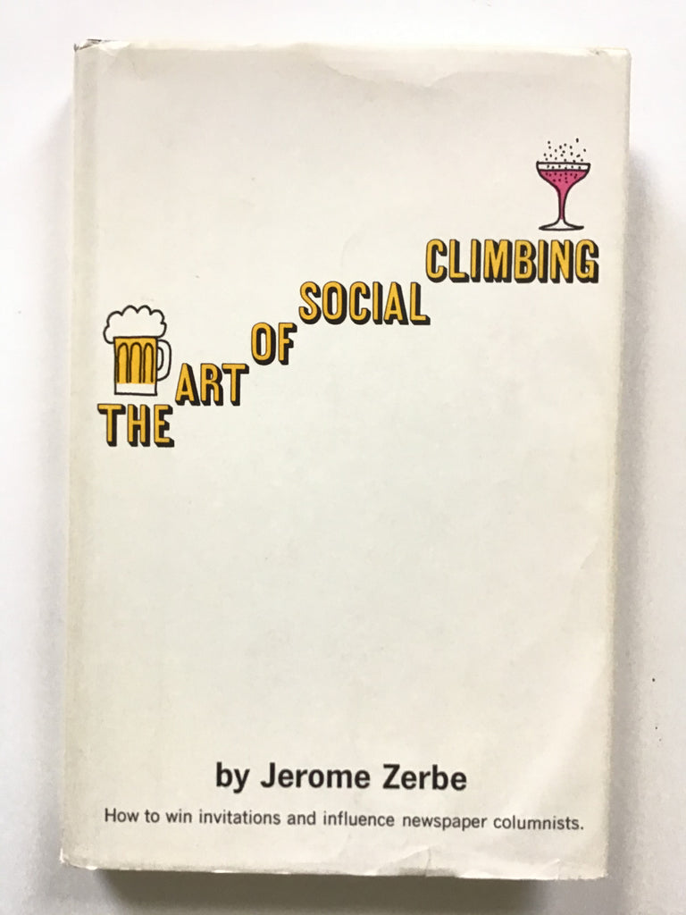 the art of social climbing by jerome zerbe