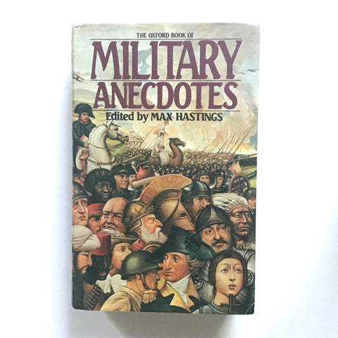 The Oxford Book of Military Anecdotes