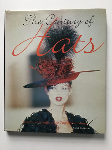 The Century of Hats Headturning Style of the Twentieth Century