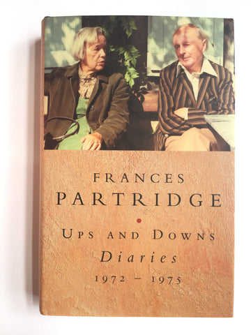 Frances Partridge --Ups and Downs -- Diaries 1972-1975