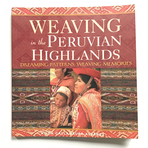 Weaving in the Peruvian Highlands