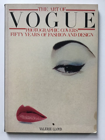 The Art of Vogue Photographic Covers Fifty Years of Fashion and Design