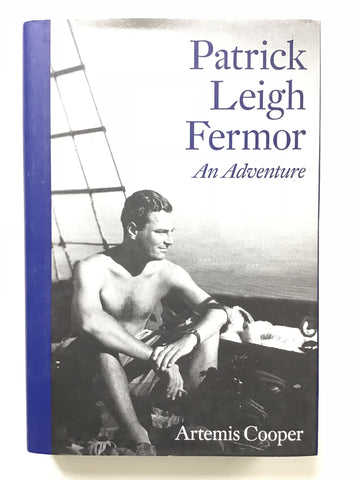 Patrick Leigh Fermor : An Adventure