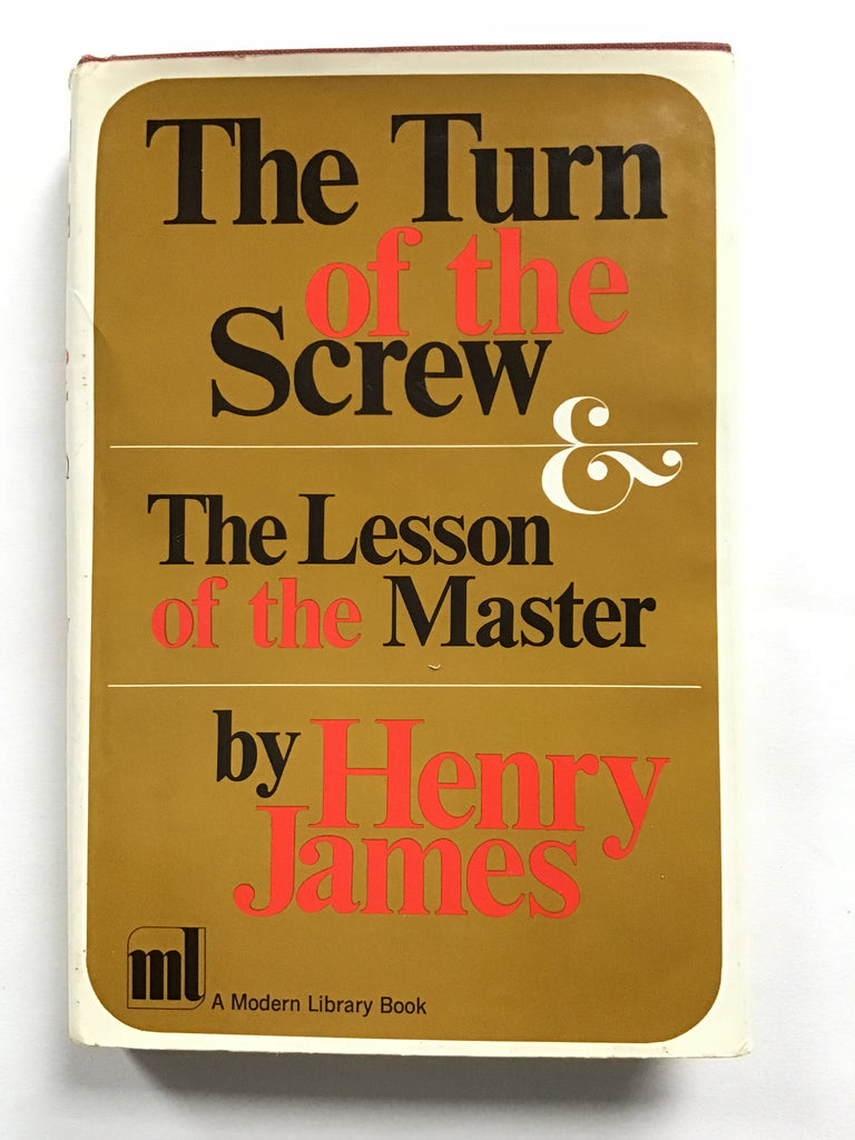 The Turn of the Screw and Lessons of the Master by Henry James