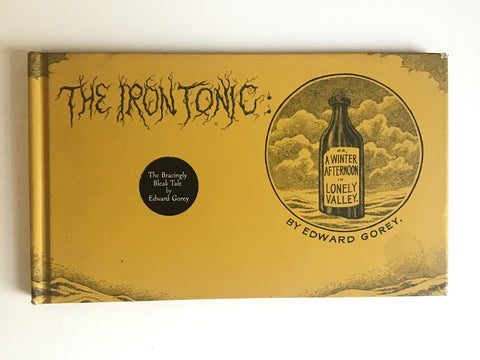 The Iron Tonic by Edward Gorey